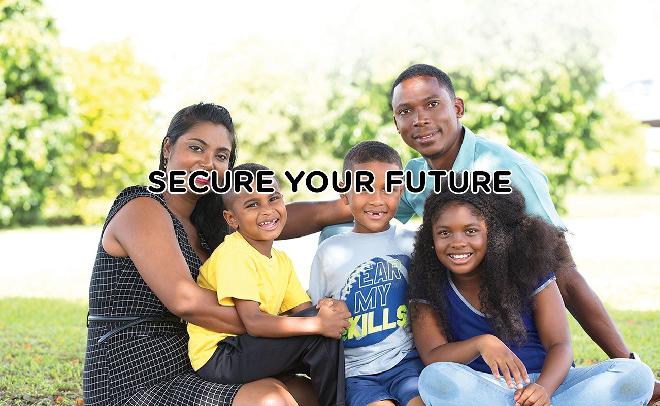 SECURE YOUR FUTURE